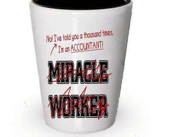 Accountant Shot Glass, Accountant gift, Gifts for Accountant, Funny gift for Accountant, Birthday Gift
