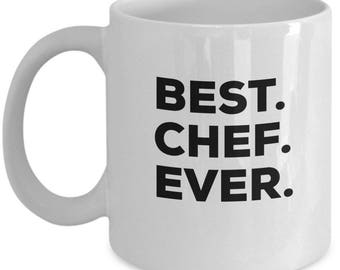 best chef ever chef coffee mug gift for chef chef mug chef - Best Gift For A Chef