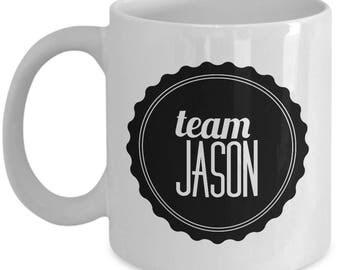 Team Jason Coffee Mug - Cup - Gilmore Girls Gifts