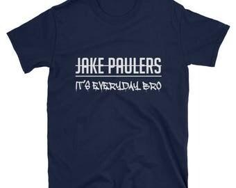 Jake Paulers It's Everyday Bro Team 10 T-Shirt