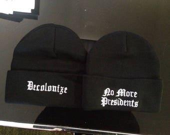 No More Presidents Beanie