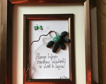 Pebble Art Flower and Butterfly,  Inspirational Sayings Art