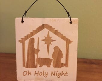 Wood Christmas ornament. Religious ornament. Rustic Christmas ornament. Oh Holy Night ornament.