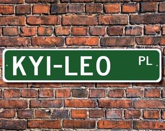 Kyi-Leo, Kyi-Leo Lover, Kyi-Leo Sign, Custom Street Sign, Quality Metal Sign, Dog Owner Sign, Dog Lover, Dog gift, Dog Owner gift