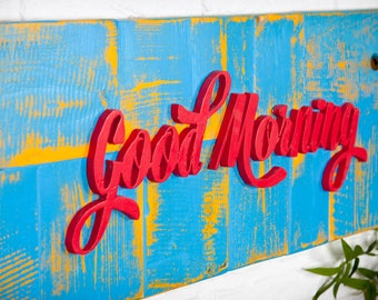 Poster of recycled wood with wooden raised - Good Morning - letters