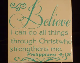 I can do all things through Christ tile.