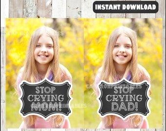 80% OFF Stop Crying Mom - Stop Crying Dad - Chalkboard Printable