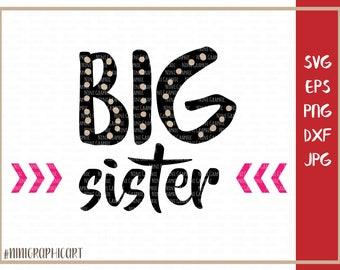 Big sister svg, Big sister png, Big Sis svg, Vector files, Sibling svg, Sibling svg files for cricut silhouette, family svg, sister svg