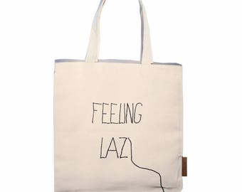 Feeling lazy 100% cotton, 12oz natural canvas tote bag. Ideal for a market bag, handbag, beach bag, shopping bag, grocery bag, library bag