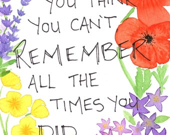 Remember all the times you DID
