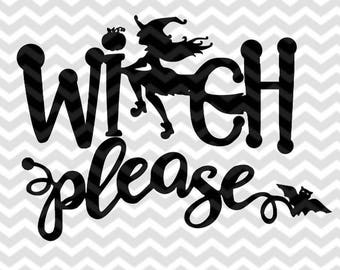 WITCH PLEASE SVG file