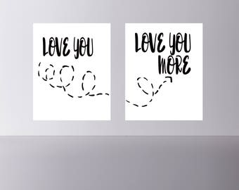 """quote print """"Love you""""  """"Love you more"""" wall art  DIY printable Instant download"""