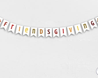 Friendsgiving Garland, Friendsgiving Bunting, Friendsgiving Banner, Friendsgiving sign, Thanksgiving Banner, Printable Thanksgiving Sign,