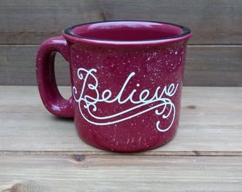 Believe Campfire Mug - Winter Mug, Christmas Mug, Winter Coffee Mug, Coffee Lover Gift, Christmas Gift