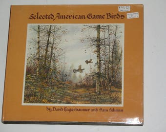 Selected American Game Birds by Hagerbaumer & Lehman Signed First Edition HB