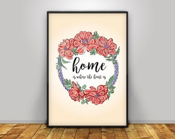 Home is Where the Heart Is - Digital Print - Home Decor - Wall Art - Poster - Illustration - Gift