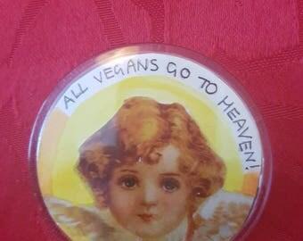 All Vegans Go to Heaven! Badge