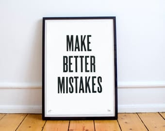 Make Better Mistakes: Limited Edition Typographic Poster