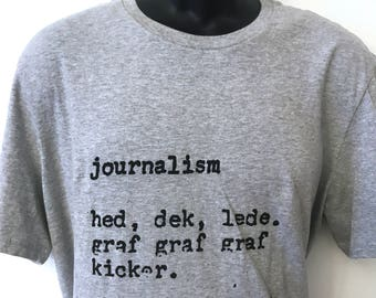 Journalism Tshirt