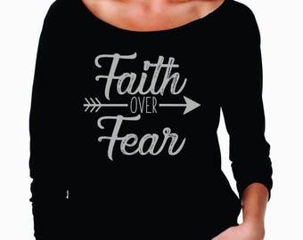 Faith over Fear shirt, religious shirts, holiday shirt, christmas shirt, holiday shirts, religious shirts, faith shirts
