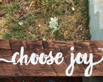 Choose Joy Hand painted wooden sign