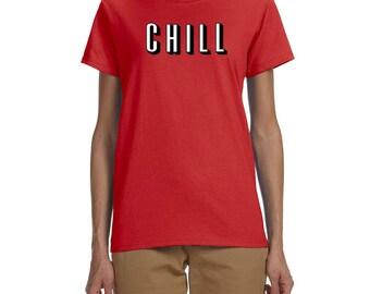 CHILL Women's T-shirt