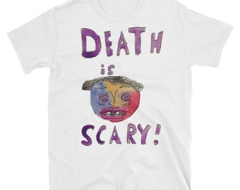 Death is Scary