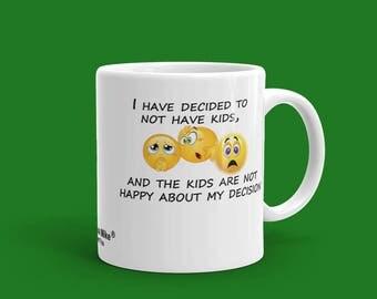 Funny mug, No Kids