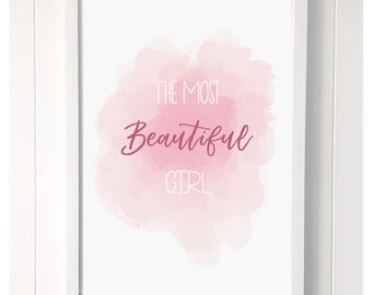 The most beautiful girl print