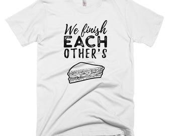 We Finish Each Other's Sandwiches Shirt // Couple T Shirt // Disney Frozen Tee // Perfect Match Shirt // Lovers Short-Sleeve T-Shirt