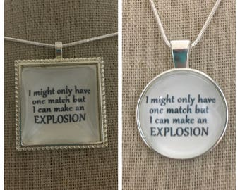 Rachel Platten-Fight song pendant.I migjt only have one match but I can make an explostion