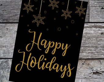 Printable Happy Holidays Card, Printable Holiday Card, Instant Download, Black and Gold