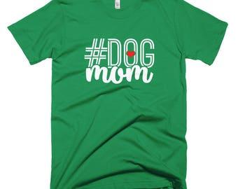 Dog Mom Short-Sleeve T-Shirt