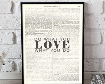 Do What You Love quote On Vintage Dictionary Book Page Art Print Antique Large