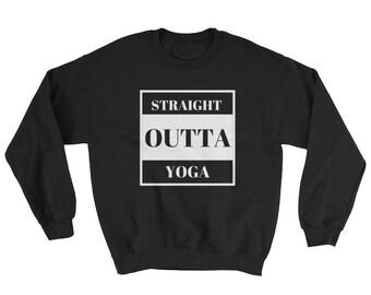 Straight Outta Yoga Sweatshirt