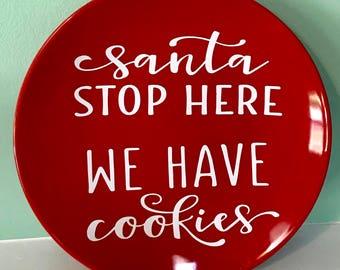 Santa Stop Here We Have Cookies Plate