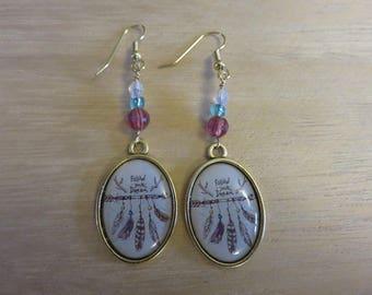 """""""Follow your dream"""" earrings"""