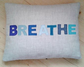 Organic Linen Cushion Applique Word BREATHE