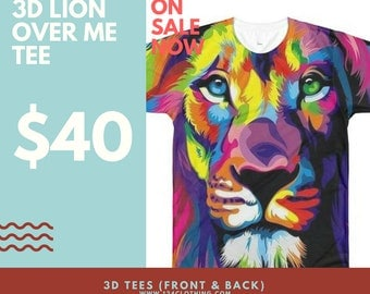 3D Lion Over Me Tee