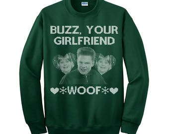 Ugly Christmas Sweater-Buzz your girlfriend woof-Ugly Sweater Party-Xmas ugly sweater-Christmas Sweater-Home Alone-