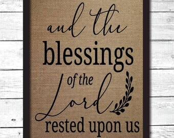 faith wall art, christian decor, and the blessings of the lord rested upon us, Christian print art, Christian burlap print, faith prints, F9