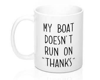 Boating Mug, Boat Mug, Nautical Mug, Sailing Mug, Boating Gift, Boats Ceramic Mug, Sailboat Boating Gifts, Tea Mug, Valentine's Day, funny