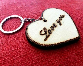 "Key ring with wooden heart-written ""Love You"" pirografata customizable-handmade-gift Idea He/she-Valentine's Day gift"