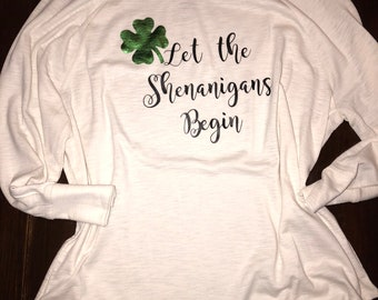 Let The Shenanigans Begin St Patty's Day Shirt