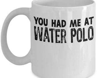 Funny Water Polo Mug For Sports Swimming College Students Gift For Swimmer Son Daughter Coach Coffee Mug Tea Cup White Ceramic 11oz or 15oz