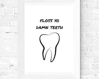 Dentist Gift Print, Dental Student Art, Dental Art Posters, Dental Office Art, Dentistry Gift, Dental Art Prints, Dental Art Print