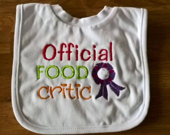 Official Food Critic Baby Bib, Embroidered Bib, Pull On Baby Bib, Funny Baby Bib, New Baby Gift, Christening Gift, Baby Shower Gift