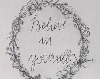 Brush Lettering | Believe in Yourself