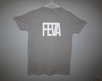 Grey Feva T-Shirt