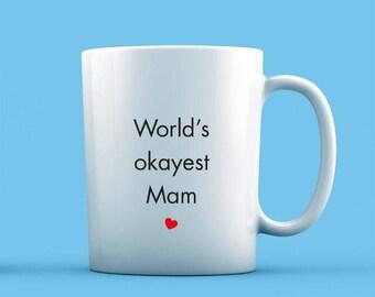 World's Okayest Mam Mug